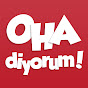 OHA diyorum! YouTube Photo