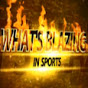 What's Blazing In Sports